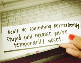 Being Upset Quotes Quotes About Being Upset Sayings About Being