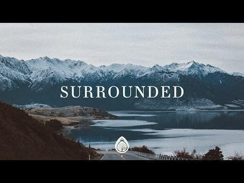 Surrounded (Fight My Battles) Lyrics - UPPERROOM