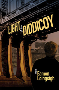 LIGHT OF THE DIDDICOY, a novel by Eamon Loingsigh