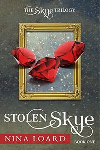 Stolen Skye by Nina Loard