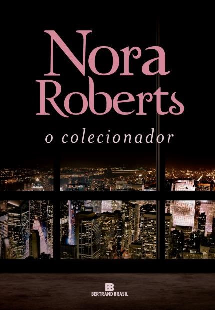 Resultado de imagem para O Colecionador - Nora Roberts