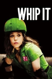 Get Whip It released on 2009 Full HD Movies