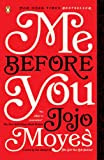 Me Before You: A Novel [Kindle Edition]