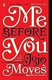 Me Before You: A Novel [Kindle Edition]