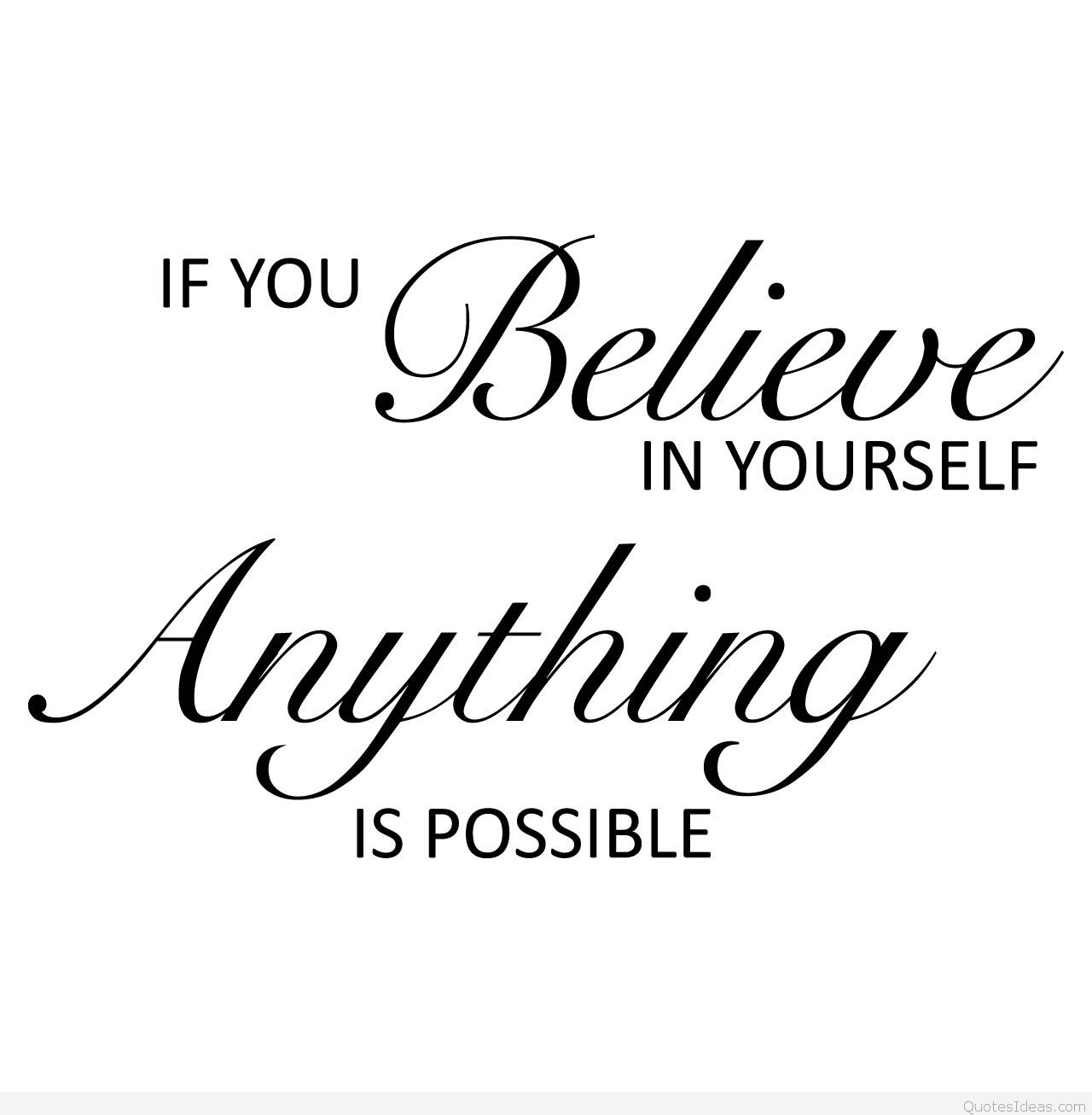 Quotes About Believe In Yourself 497 Quotes
