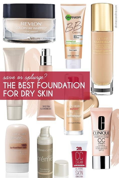 Save or Splurge: The Best Foundation for Dry Skin