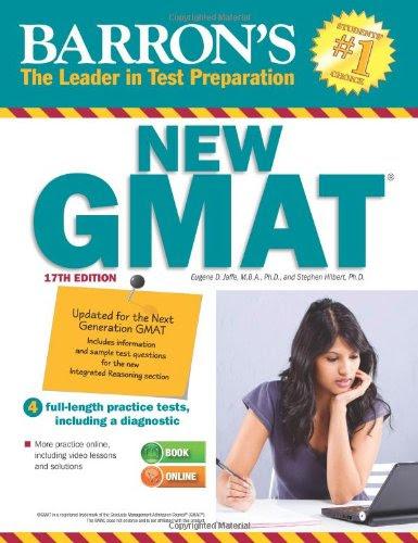 Barron's NEW GMAT, 17th Edition (Barron's GMAT)By M.B.A.  Ph.D.  Eugene Jaffe, Ph.D.  Stephen Hilbert
