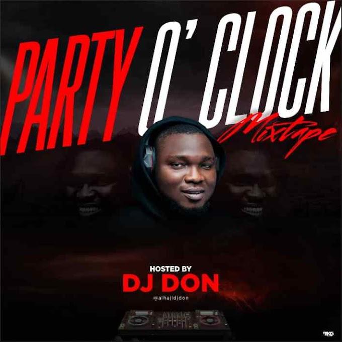 Dj Don – Party O'Clock Mixtape