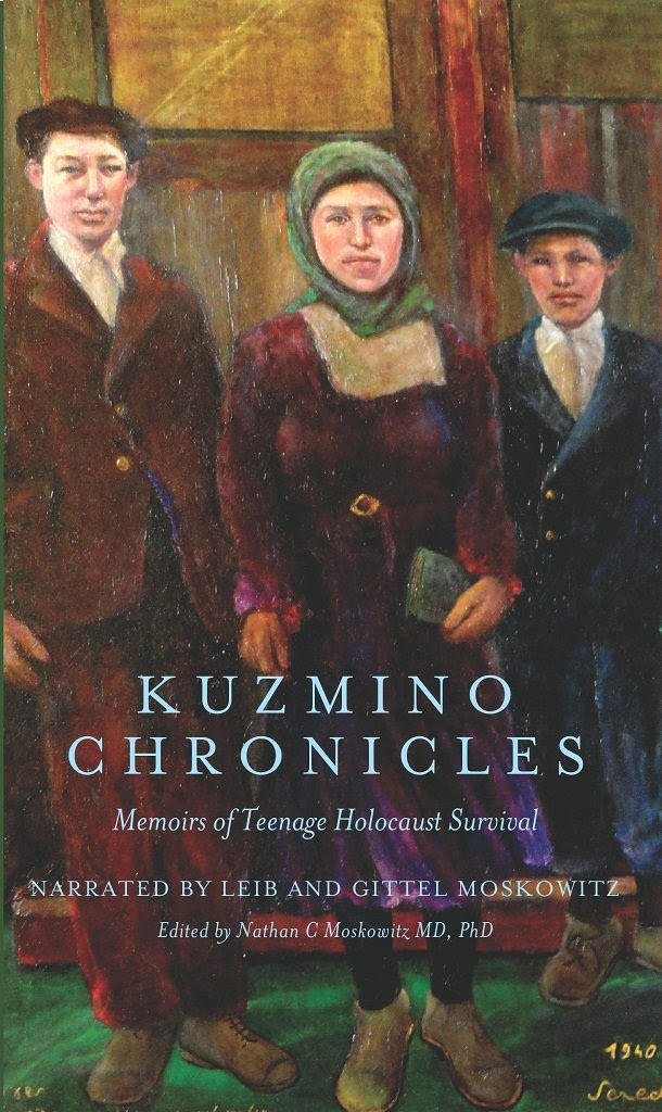 Amazon.com: Kuzmino Chronicles: Memoirs of Teenage Holocaust ...