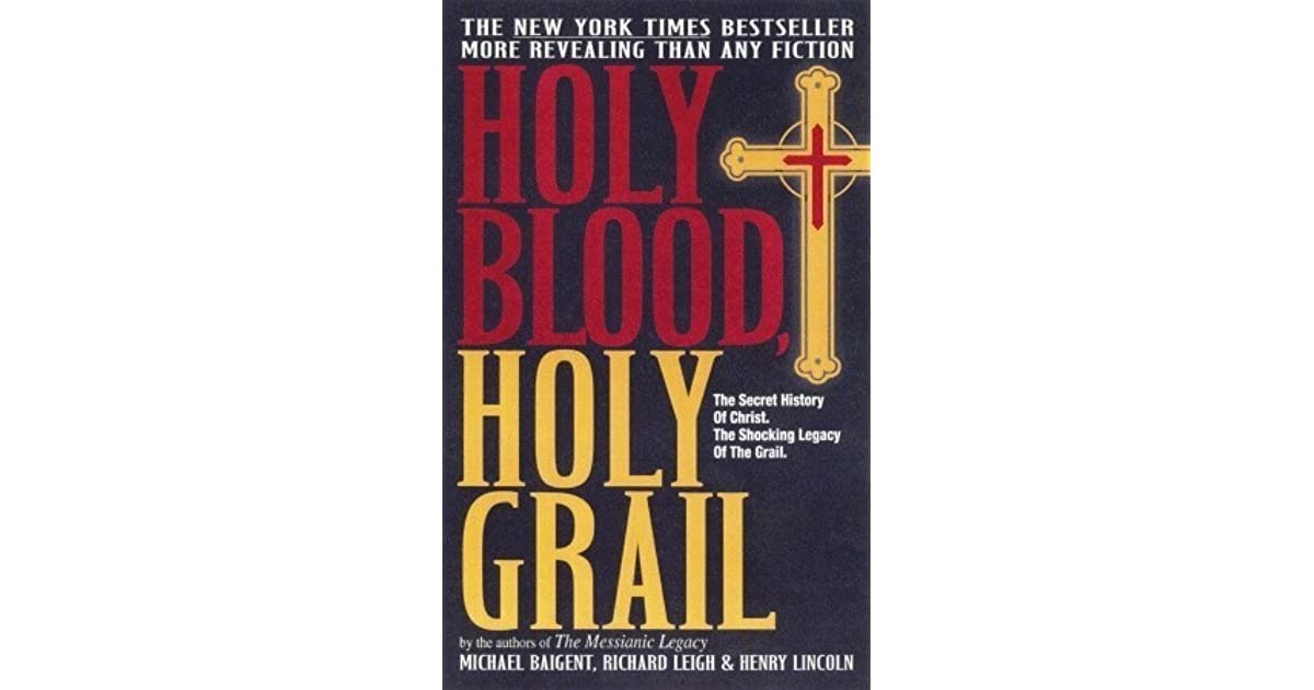 Holy Blood Holy Grail By Michael Baigent Reviews
