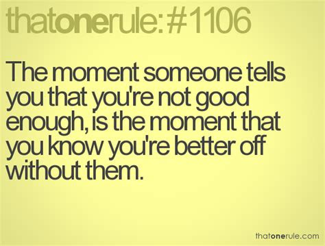 Quotes About Being Better Off Without Someone