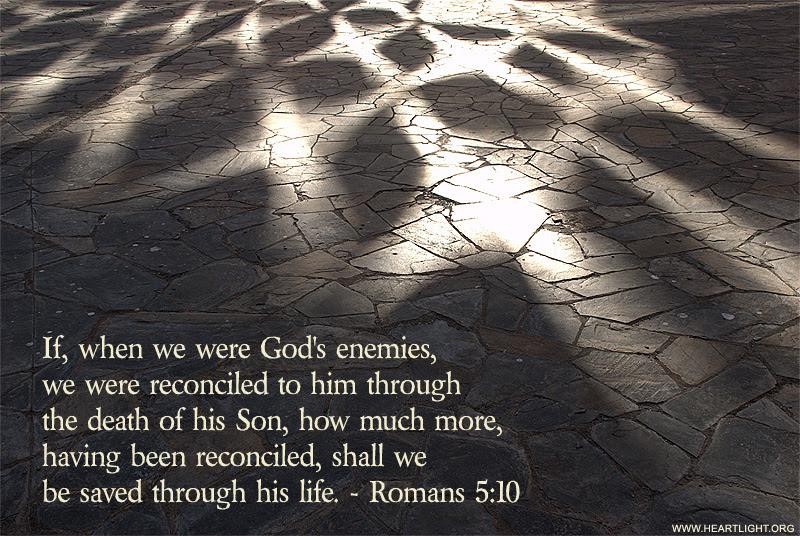 Inspirational illustration of Romans 5:10