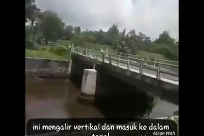 VIRAL !! Fenomena Alam Aneh Air Sungai Mengalir Ke Bawah Tanah
