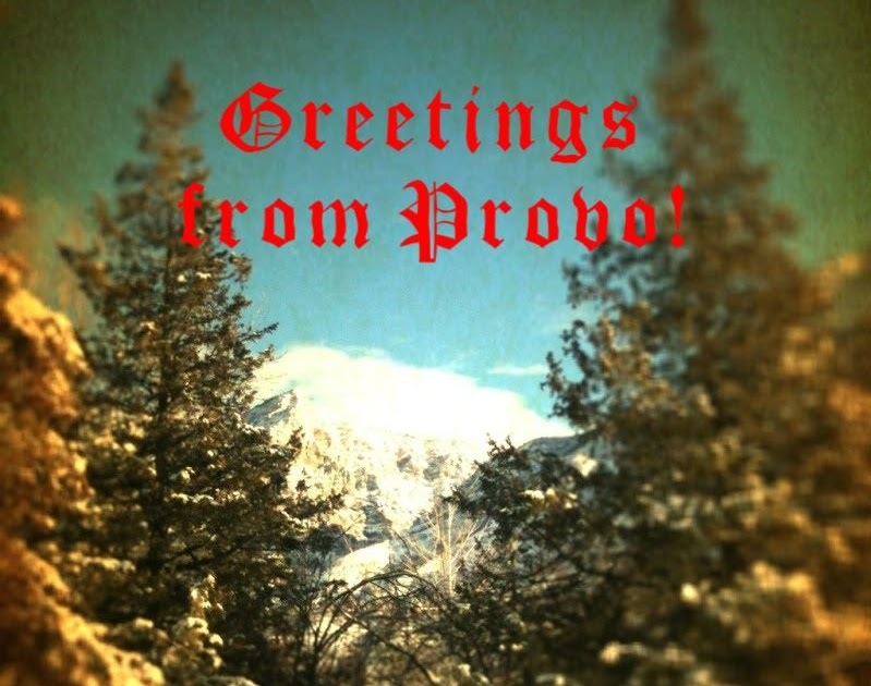 C. Janeu0026#39;s Guide to Provo: Postcard: From My Backyard