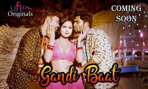 Yeh Gandi Baat (2021) - UFlix Short Film