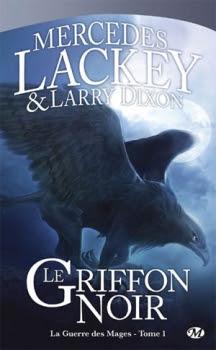 Couverture Cycle des Hérauts de Valdemar, La Guerre des Mages, tome 1 : Le Griffon noir