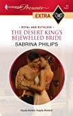 The Desert King's Bejewelled Bride (Presents Extra)