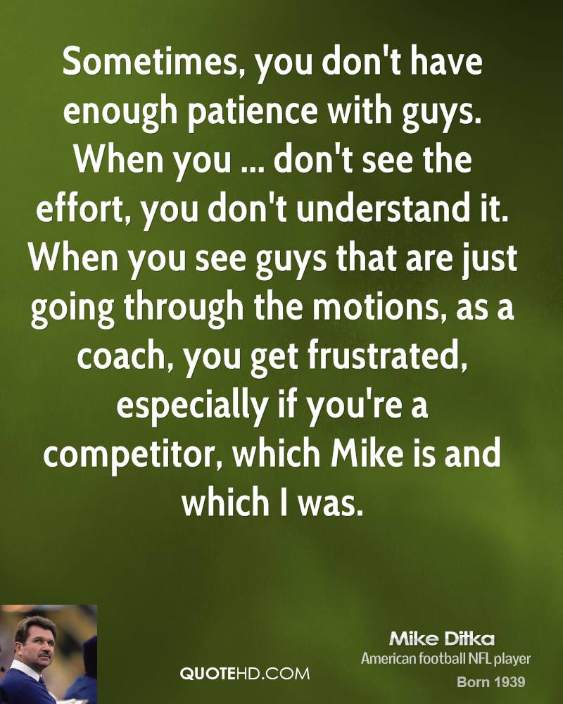 Mike Ditka Quotes Quotehd