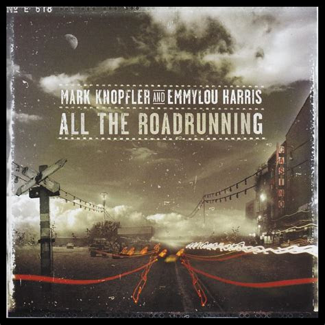 mark knopfler emmylou harris   roadrunning cd