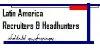 Latin American Recruiters and HeadHunters linkedin group