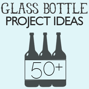 Ways To Recycle Bottles