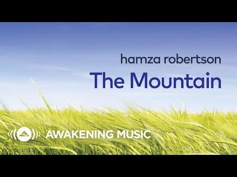 حمزة روبرتسون  - الجبل + كلمات | Hamza Robertson - The Mountain + Lyrics
