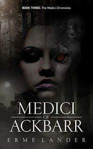 Medici of Ackbarr by Erme Lander