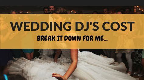 Average Cost Of Wedding Djs   Wedding Dj Cost For