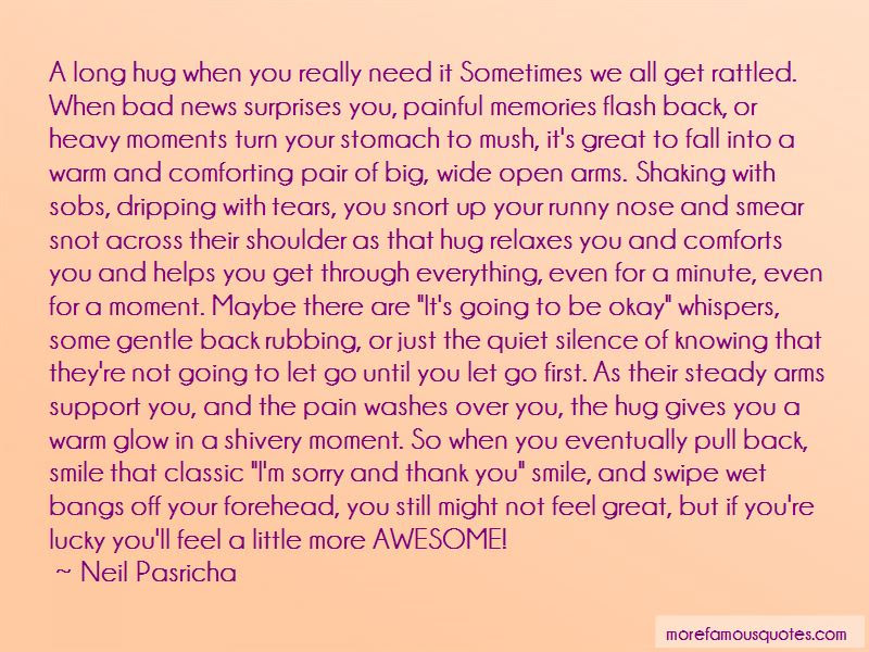 Sometimes I Just Need A Hug Quotes Top 4 Quotes About Sometimes I