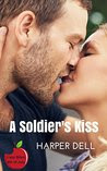 A Soldier's Kiss: Love Bites: Fourth of July