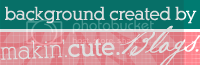 Free Blog Background Created By Makin' Cute Blogs. Freebies. Tutorials. Shop.