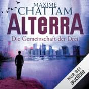 Hörbuch: Alterra. Die Gemeinschaft der   Drei