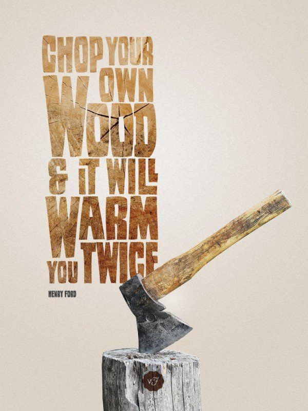 Chopping Wood Quotes. QuotesGram