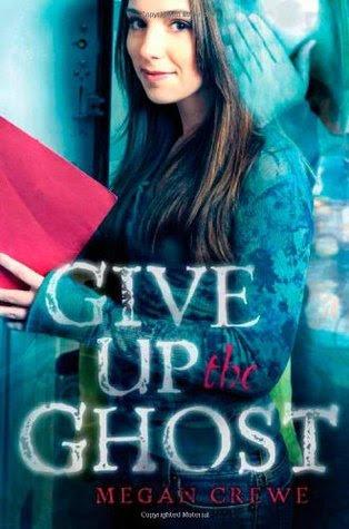 Resultado de imagen de Give Up The Ghost - Megan Crewe