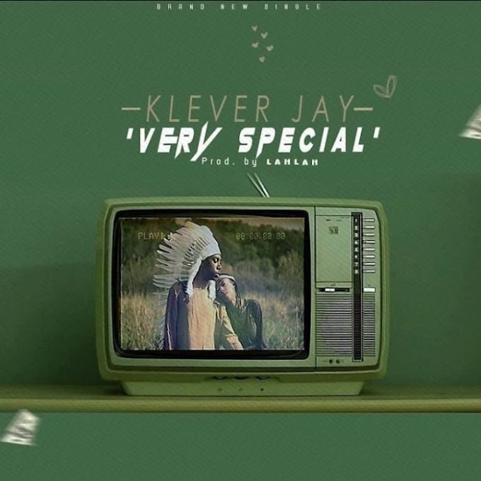 [Music] Klever Jay – Very Special