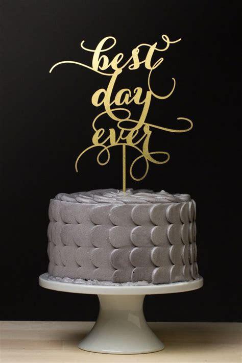 Cake Topper   Best Day Ever Wedding Cake Topper   Gold