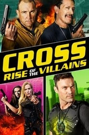 Cross: Rise of the Villains film nederlands kijken compleet 2020