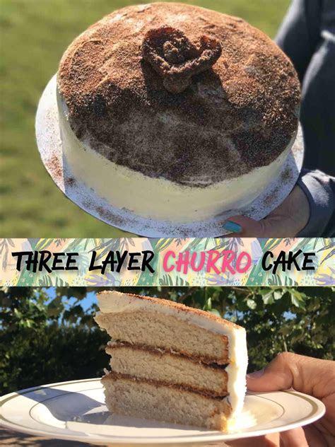 Three Layer Churro Cake Recipe   Love & Tacos