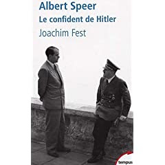 Albert Speer : Le confident de Hitler