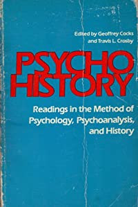 Psychohistory: Geoffrey Cocks~Travis L. Crosby