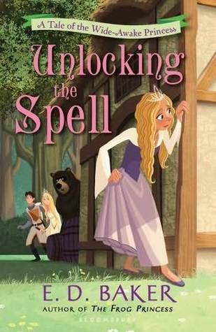 Unlocking the Spell (Wide-Awake Princess, #2)