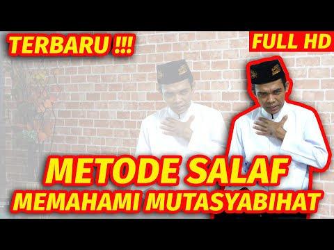 TERBARU ! Metode Salaf Memahami Mutasyabihat - Prof. Ustadz Abdul Somad, Lc.MA.Ph.D