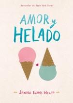 Amor y helado Jenna Evans Welch