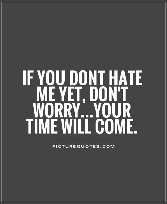 Hate Quotes Hate Sayings Hate Picture Quotes