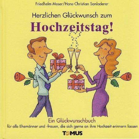 Hochzeit Blog Glueckwunsch Zum Hochzeitstag