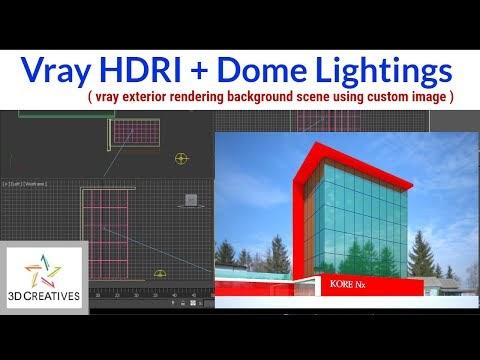 3Ds max Vray HDRI exterior dome lighting tutorial