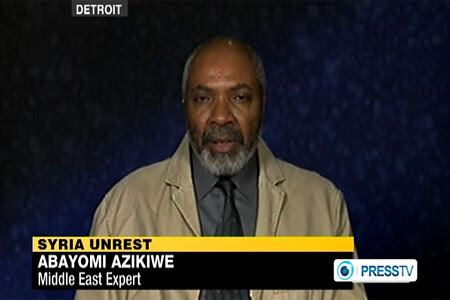 Abayomi Azikiwe, editor of the Pan-African News Wire, was featured on Press TV News Analysis discussing US foreign policy toward Syria. The program aired on December 30, 2011. by Pan-African News Wire File Photos
