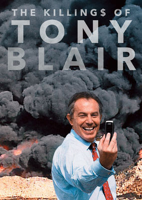 Killing$ of Tony Blair, The