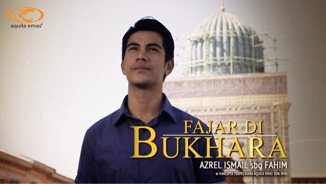 Fajar Di Bukhara Azrel Ismail