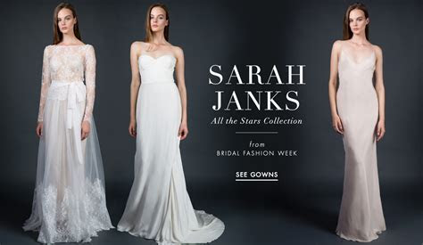 Wedding Dresses: Sarah Janks Fall 2016 All the Stars